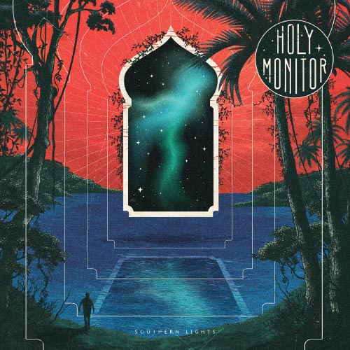 Holy Monitor - Southern Lights
