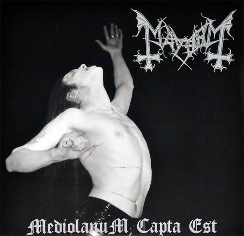 Mayhem - Mediolanum Capta Est