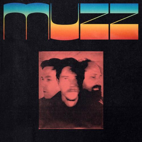 Muzz - Muzz Debut Album