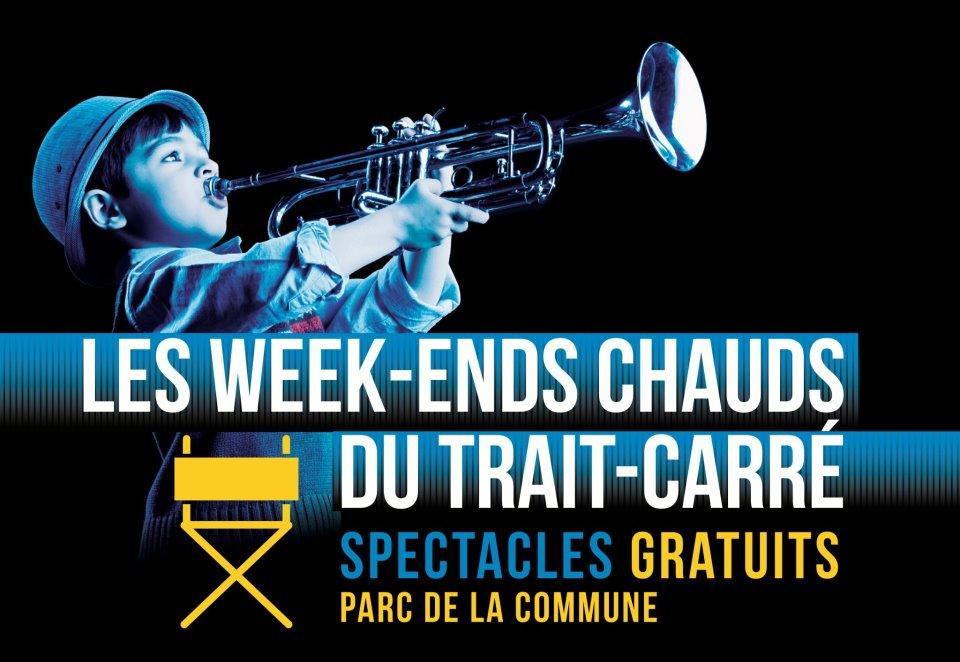 Les Week-ends chauds du Trait-Carré : 10 spectacles grand public gratuits avec Martine St-Clair, IMA et Luc De Larochellière