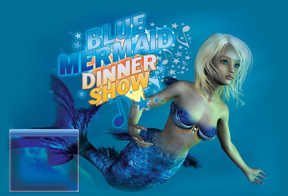 Blue Mermaid Dinnershow
