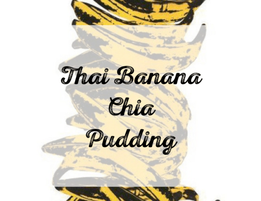Thai Banana Chia Pudding Recipe Sylvie in the Sky