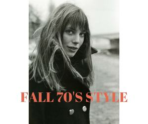 Fab 5: Fall 70s Style : Inspiration