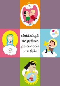 Anthologie de prières pour avoir un bébé