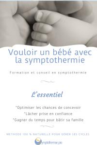vouloir un bébé avec la symptothermie en résumé