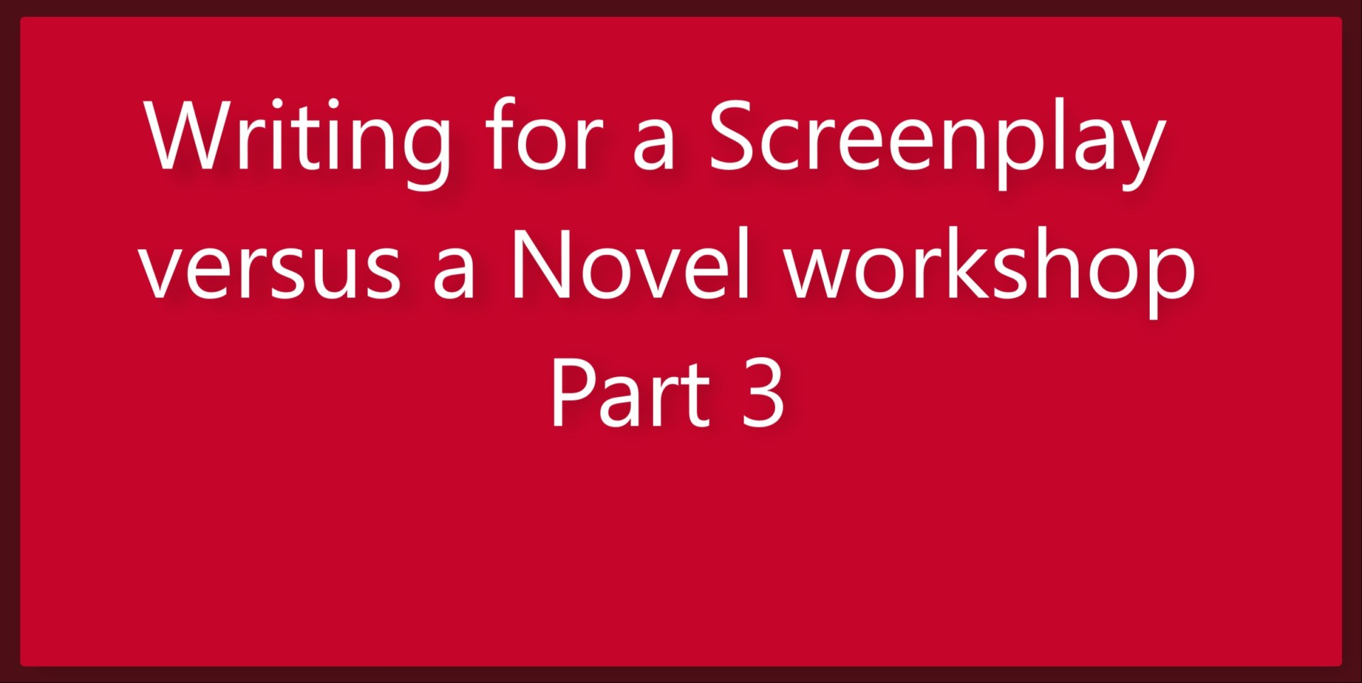 Ross Grayson Bell – Writing for a Screenplay versus a Novel (pt 3)
