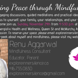 Creating Peace through Mindfulness -November 24, 2019