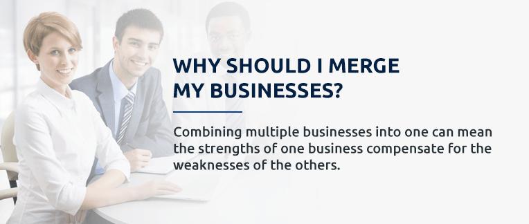 Why should I merge my business
