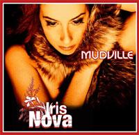 Iris Nova by Mudville