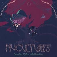 Nucultures - Butterflies, Zebras, and Moonbeam