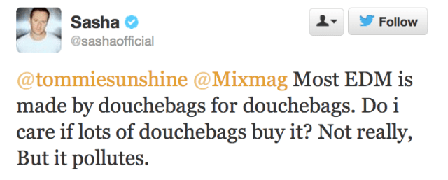 edm-is-made-by-douchebags-for-douchebags