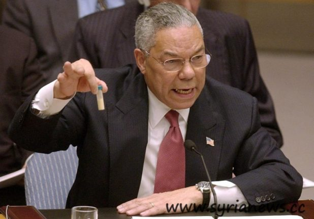 Collin Powell showed evidence that were completely invented.