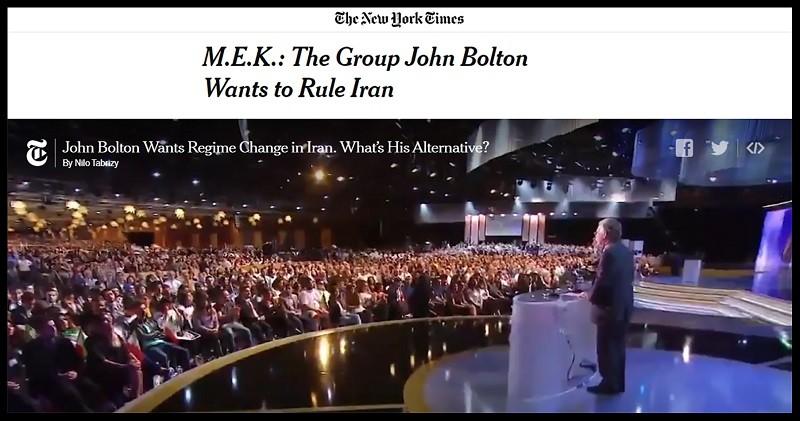 New York Times Criticize John Bolton anti Iran MEK Group