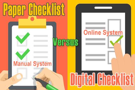 Paper Checklists versus Digital Checklists
