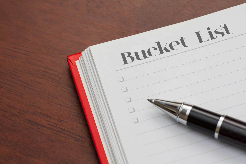 How do I accomplish my bucket list