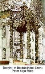 Bernini: A Baldacchino Szent Péter sírja fölött