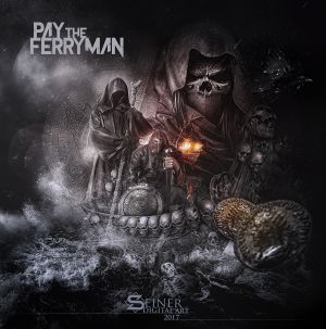 Pay The Ferryman