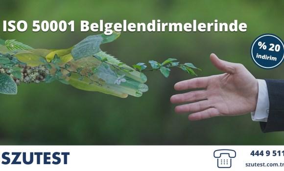 ISO 50001 Belgelendirmelerinde % 20 indirim