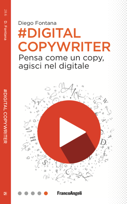 #DigitalCopywriter - Pensa come un copy, agisci nel digitale