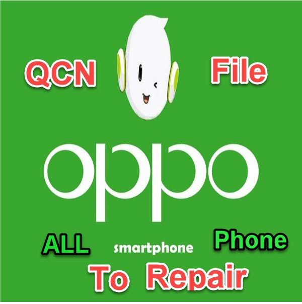 Download OPPO QCN ALL File 2017