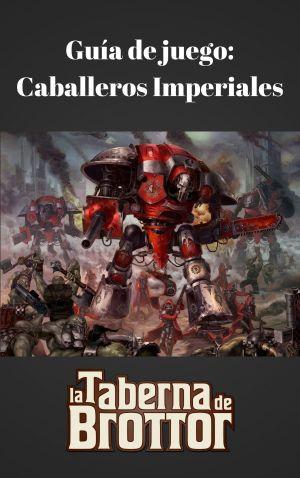Guía de juego_Caballeros Imperiales