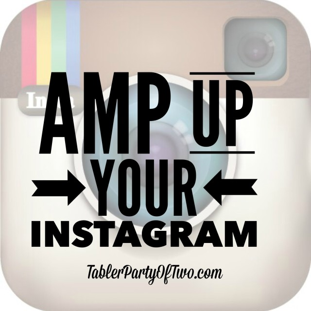 Amp Up Your Instagram