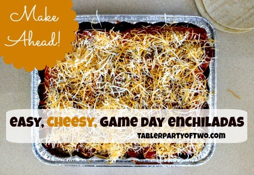 Game Day Enchiladas that are super easy and cheesy!