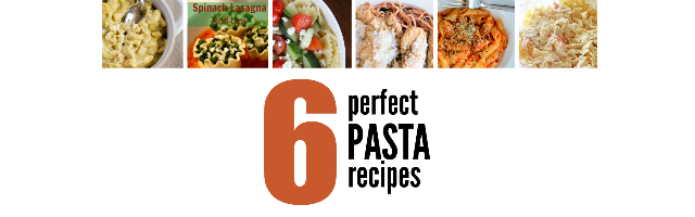 6 Perfect Pasta Recipes & Sunday Features