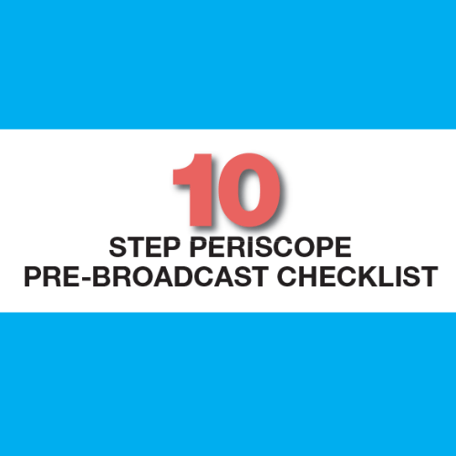 10 Step Periscope Checklist Cover