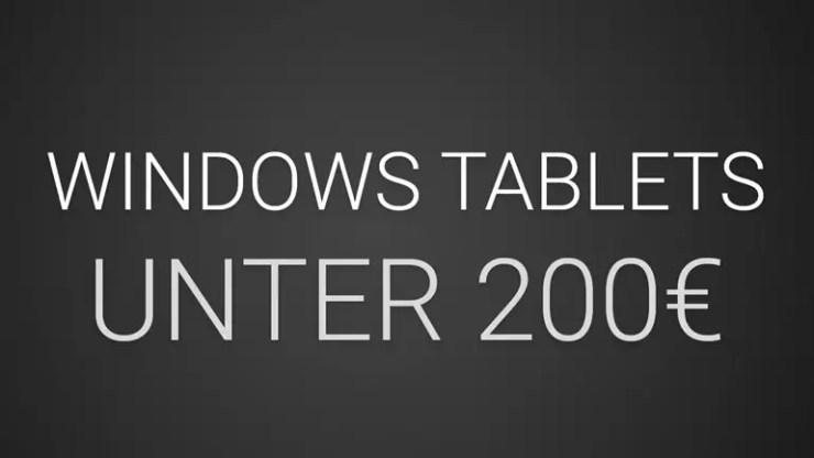 Windows-Tablets für unter 200 Euro