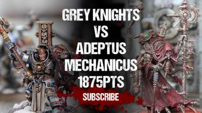 Warhammer 40,000 Battle Report: Grey Knights vs Adeptus Mechanicus 1875pts