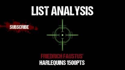 List Analysis: Friedrich Faustus' Harlequins 1500pts