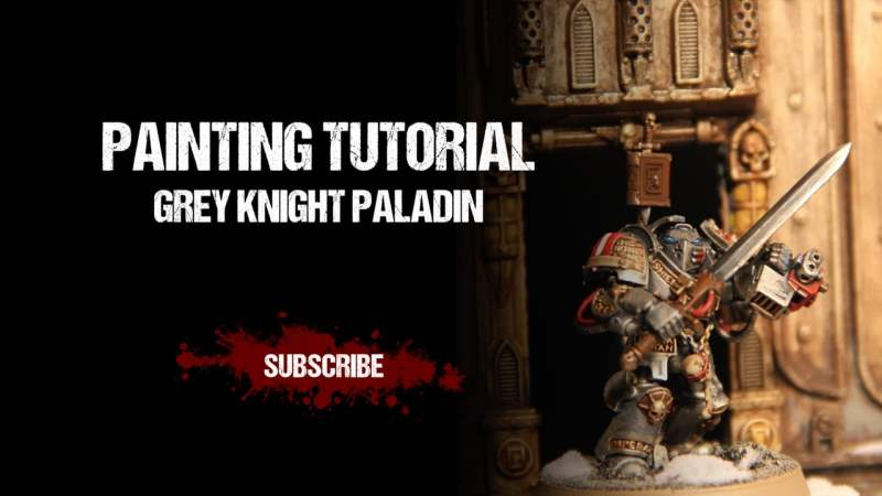 Painting Tutorial: Grey Knights