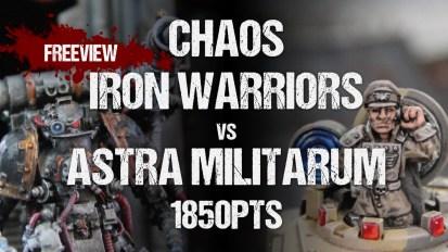 Warhammer 40,000 Battle Report: Chaos Iron Warriors vs Astra Militarum 1850pts