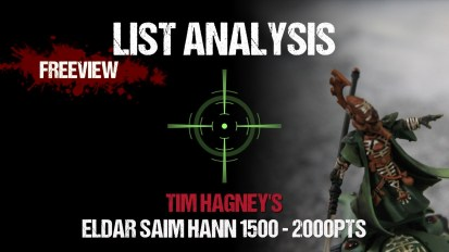 List Analysis: Tim Hagney's Saim Hann 1500 – 2000pts