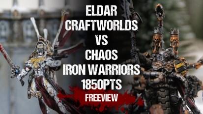 Warhammer 40,000 Battle Report: NEW!! Eldar Craftworlds vs Chaos Iron Warriors 1875pts