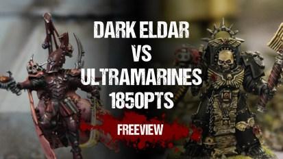 SSWG Event 40k Battle Report: Dark Eldar vs Ultramarines 1850pts