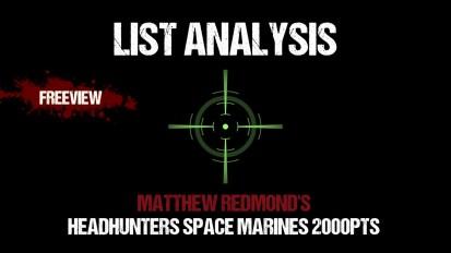 List Analysis: Matthew Redmond's Head Hunters Space Marines 2000pts