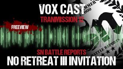 Vox Cast Transmission 12: No Retreat III Invitation