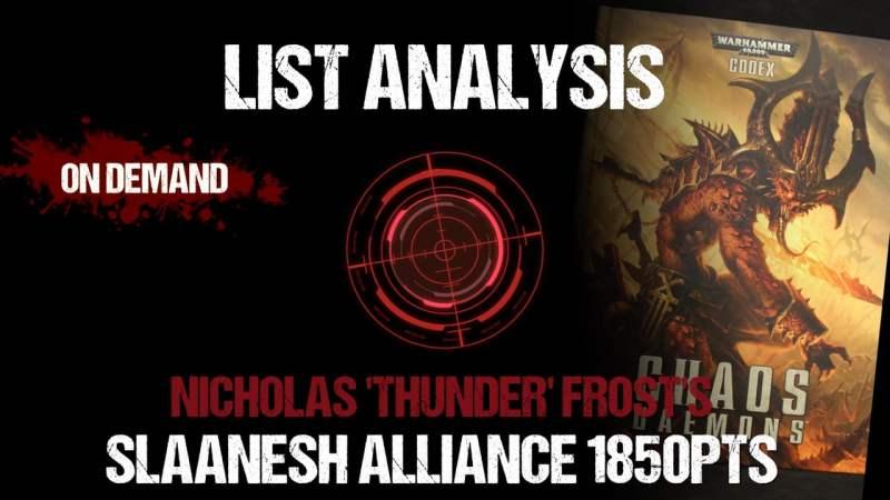 List Analysis: Nicholas 'Thunder' Frost's Slaanesh Alliance 1850pts