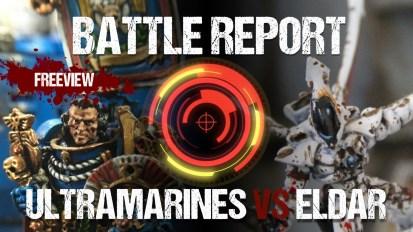 Warhammer 40,000 Battle Report: Ultramarines vs Eldar 1850pts