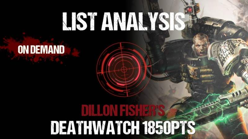 List Analysis: Dillon Fisher's Deathwatch 1850pts