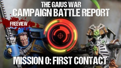 Warhammer 40,000 Campaign Battle Report – The Gaius War Mission 0: First Contact