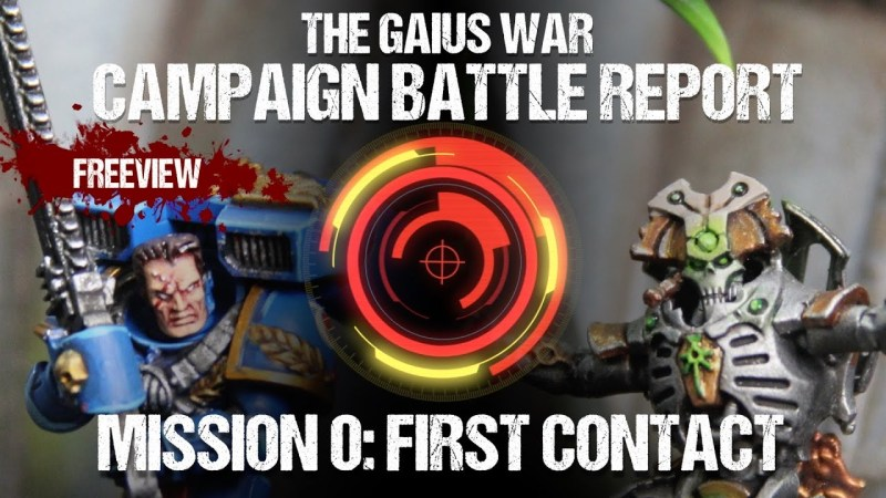 Warhammer 40,000 Campaign Battle Report - The Gaius War Mission 0: First Contact