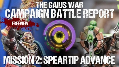 Warhammer 40,000 Campaign Battle Report – The Gaius War Mission 2: Speartip Advance