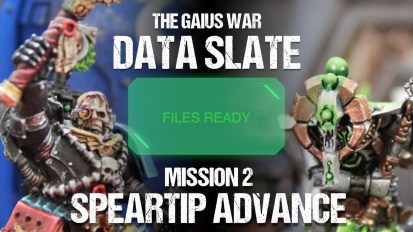The Gaius War Data Slate: Mission 2 Speartip Advance