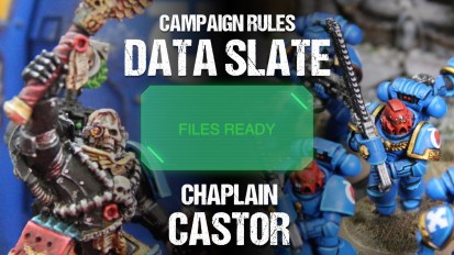Campaign Rules Data Slate: Chaplain Castor