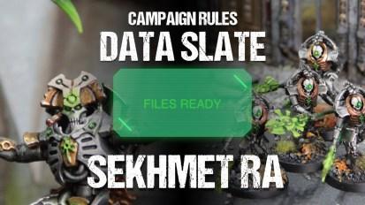 Campaign Rules Data Slate: Sekhmet Ra