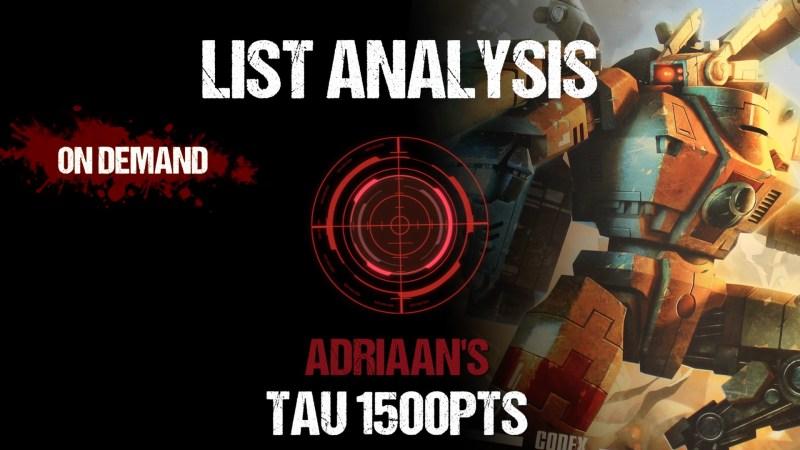 List Analysis: Adriaan's Tau 1500pts