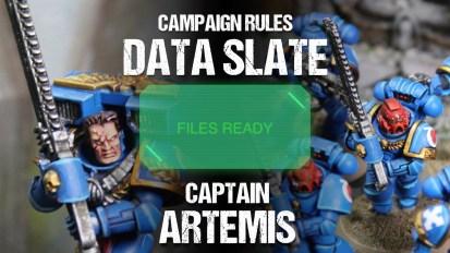 Campaign Rules Data Slate: Captain Artemis